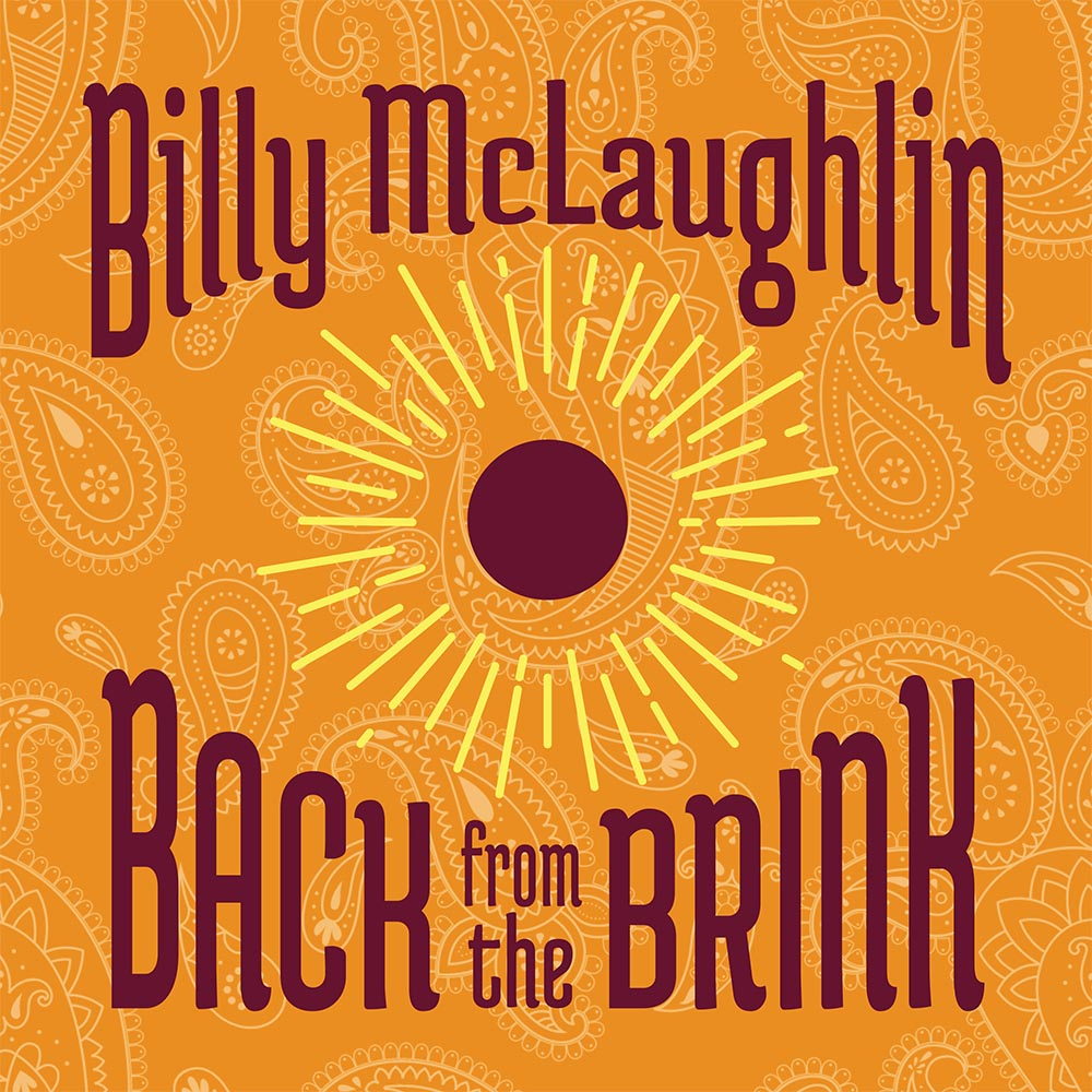 Back from the Brink - Billy McLaughlin